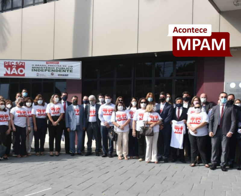 Promotores e Procuradores de Justiça do MPAM se reúnem em luta contra a PEC 005/2021